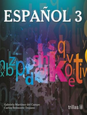 ESPAÑOL 3 SEC.. MARTINEZ/BELMONTE.. 9786071718792
