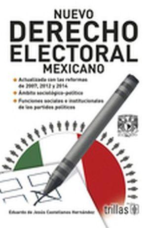 NUEVO DERECHO ELECTORAL MEXICANO 2ED.