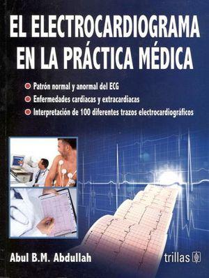 ELECTROCARDIOGRAMA EN LA PRACTICA MEDICA, EL
