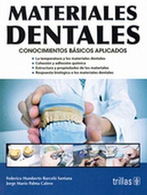 MATERIALES DENTALES -CONOCIMIENTOS BASICOS APLICADOS- 4ED.