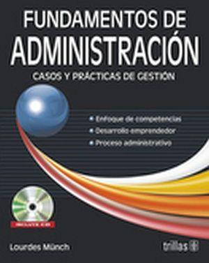 FUNDAMENTOS DE ADMINISTRACION -CASOS Y PRACTICAS- 5ED. C/CD