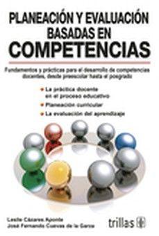 PLANEACION Y EVALUACION BASADAS EN COMPETENCIAS 3ED.
