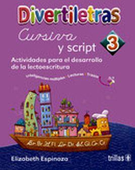 DIVERTILETRAS 3 -CURSIVA Y SCRIPT- (2019)
