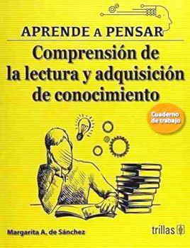 COMPRENSION DE LA LECTURA Y ADQUISICION DE CONOCIMIENTO 2ED.