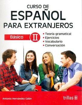 CURSO DE ESPAÑOL PARA EXTRANJEROS BASICO II 2ED.