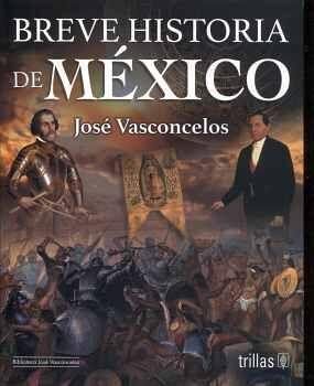 BREVE HISTORIA DE MÉXICO 2ED.