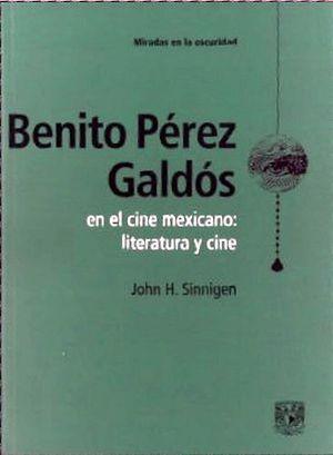 BENITO PEREZ GALDOS EN EL CINE MEXICANO: LITERATURA Y CINE