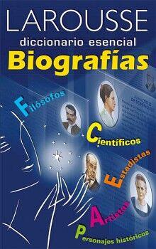 DICCIONARIO ESENCIAL DE BIOGRAFIAS