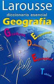 DICCIONARIO ESENCIAL DE GEOGRAFIA