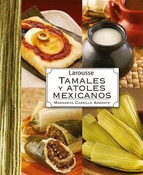 TAMALES Y ATOLES MEXICANOS  (EMPASTADO)