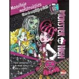 MONSTER HIGH -MAQUILLAJE MONSTRUASTICO-  (LIBRO DE MAQUILLAJE Y D