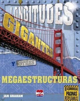 LONGITUDES GIGANTES Y OTRAS MEGAESTRUCTURAS