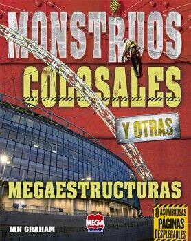 MONSTRUOS COLOSALES Y OTRAS MEGAESTRUCTURAS