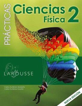 CIENCIAS 2 SEC FISICA -PRACTICAS-