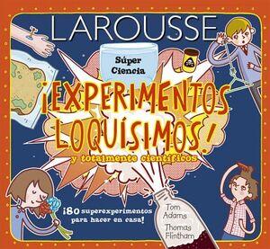 EXPERIMENTOS LOQUISIMOS! Y TOTALMENTE CIENTIFICOS (SUPER CIENCIA)