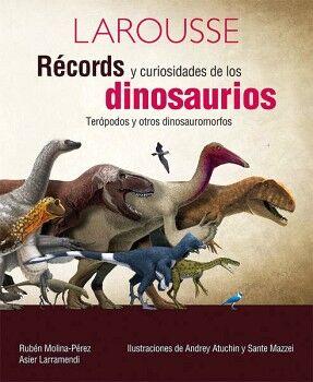 RECORDS Y CURIOSIDADES DE LOS DINOSAURIOS (EMPASTADO)