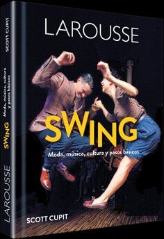 SWING -MODA, MUSICA, CULTURA Y PASOS BASICOS- (EMP.)