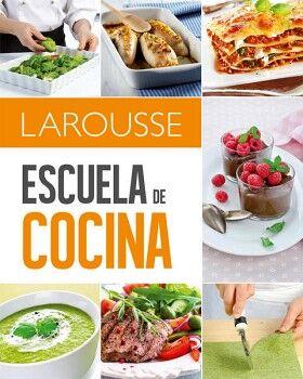 Escuela de cocina larousse 9786072115972 - Escuela de cocina vegetariana ...