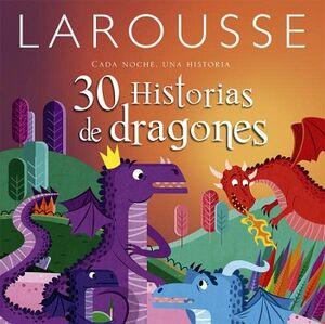 30 HISTORIAS DE DRAGONES -CADA NOCHE UNA HISTORIA- (EMP)
