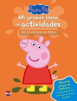 PEPPA PIG -MI PRIMER LIBRO DE ACTIVIDADES- (C/STICKERS)
