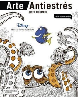 DISNEY BESTIARIO FANTASTICO (COL. ARTE ANTIESTRES P/COLOREAR)
