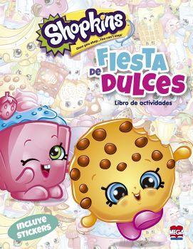 SHOPKINS -FIESTA DE DULCES- (LIBRO DE ACTIVIDADES)