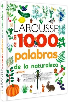 LAROUSSE DE LAS 1000 PALABRAS DE LA NATURALEZA (EMPASTADO)