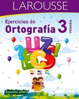 EJERCICIOS DE ORTOGRAFÍA 3° PRIMARIA