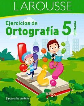 EJERCICIOS DE ORTOGRAFÍA 5° PRIMARIA