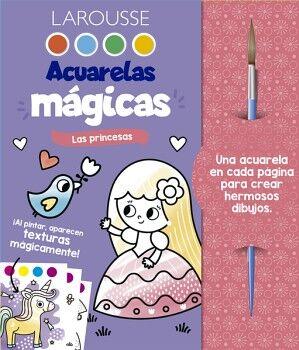 ACUARELAS MAGICAS -LAS PRINCESAS- (C/PINCEL)