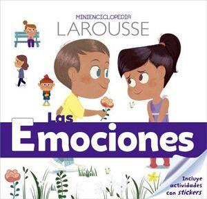MINIENCICLOPEDIA LAROUSSE -LAS EMOCIONES-