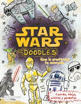 STAR WARS DOODLES -QUE LA CREATIVIDAD TE ACOMPAÑE-