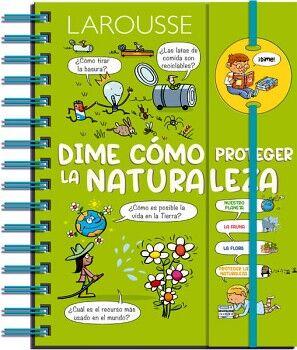 DIME COMO PROTEGER LA NATURALEZA          (C/ESPIRAL)