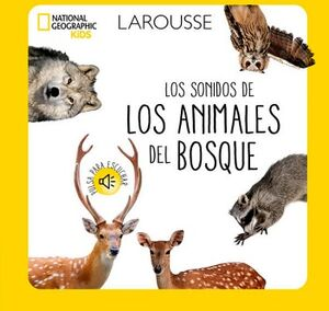 SONIDOS DE LOS ANIMALES DEL BOSQUE, LOS (NATIONAL GEOGRAPHIC KIDS