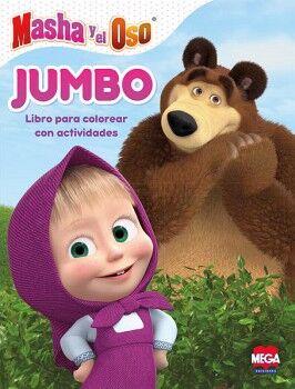 JUMBO MASHA Y EL OSO. LIBRO PARA COLOREAR CON ACTIVIDADES