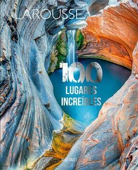 100 LUGARES INCREIBLES                    (EMPASTADO)