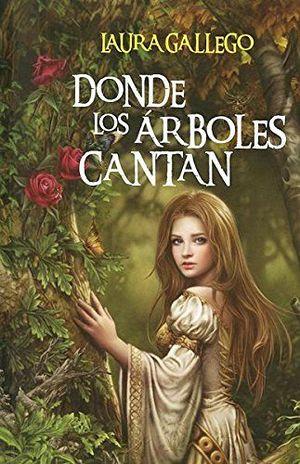 DONDE LOS ARBOLES CANTAN                               (VOL.ESP.)
