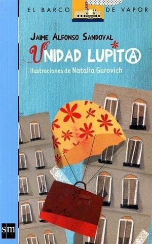 UNIDAD LUPITA                  (BARCO DE VAPOR)