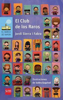 CLUB DE LOS RAROS, EL          (BARCO DE VAPOR)