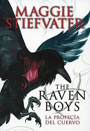 THE RAVEN BOYS I  -LA PROFECIA DEL CUERVO-             (VOL.ESP.)
