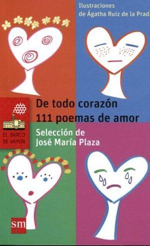 DE TODO CORAZON/111 POEMAS DE AMOR        (BARCO DE VAPOR)