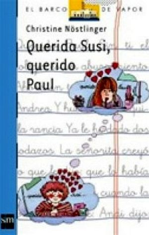 QUERIDA SUSI, QUERIDO PAUL               (BARCO DE VAPOR)