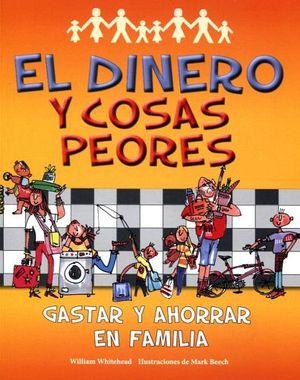 DINERO Y COSAS PEORES, EL      (S.INFORMATIVOS)