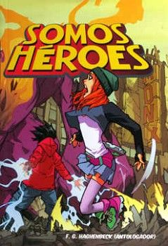 SOMOS HEROES