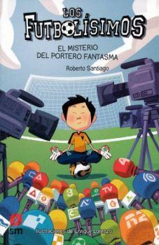 FUTBOLISIMOS -EL MISTERIO DEL PORTERO FANTASMA-             (V.E)