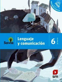 LENGUAJE Y COMUNICACION 6TO. PRIM. 2ED. (ESPAÑOL/SAVIA) -NME-