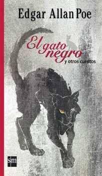 GATO NEGRO Y OTROS CUENTOS, EL (CLASICOS)