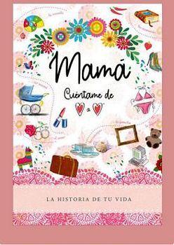MAMA CUENTAME DE CORAZON A CORAZON        (EMPASTADO)