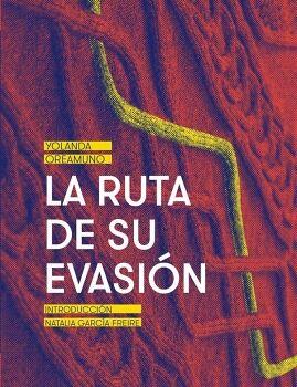RUTA DE SU EVASION, LA