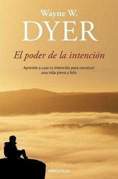 PODER DE LA INTENCION, EL            (DEBOLSILLO/NVA.PRES.)
